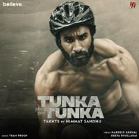 Download Takhte (Tunka Tunka) - Single MP3 Song