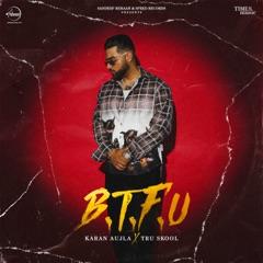 B.T.F.U