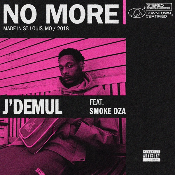No More (feat. Smoke DZA) - Single