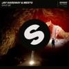 Jay Hardway & MESTO