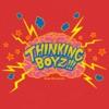 Thinking Boyz!!! by Mega Shinnosuke