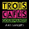 Trois Cafés Gourmands - À nos souvenirs illustration