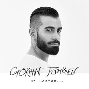 Gökhan Türkmen - En Baştan