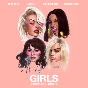 Girls (feat. Cardi B, Bebe Rexha & Charli XCX) [Steve Aoki Remix] - Single Mp3 Download