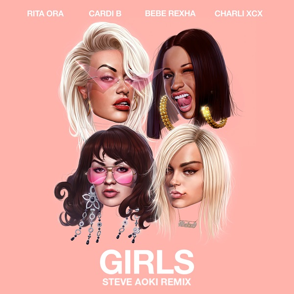 Girls (feat. Cardi B, Bebe Rexha & Charli XCX) [Steve Aoki Remix] - Single