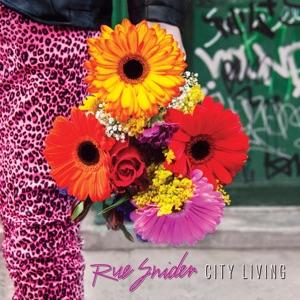 Rue Snider - City Living