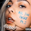 all-your-fault-pt-2-ep