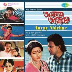 Anyay Abichar (Original Motion Picture Soundtrack)