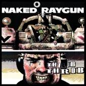 Naked Raygun - Metastasis
