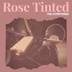 The Overtones - Rose Tinted - Line Dance Music