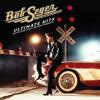 Bob Seger & The Silver Bullet Band - Old Time Rock & Roll (Remastered) artwork