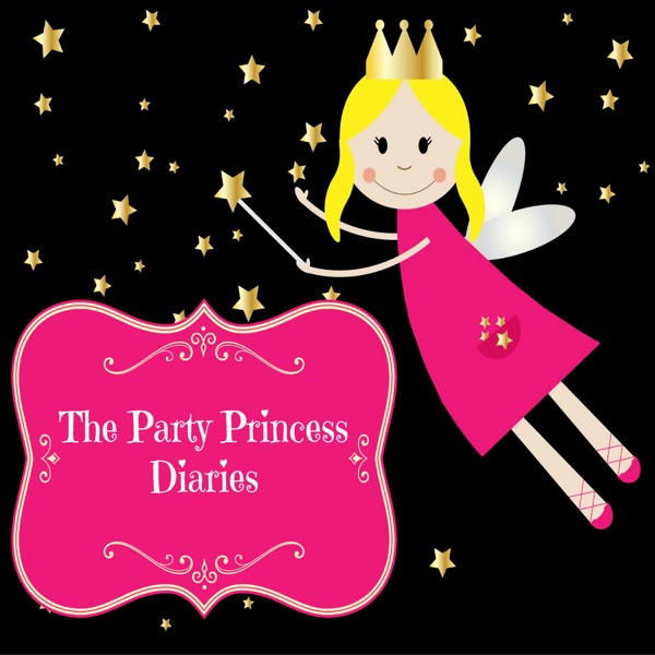 The Party Princess Diaries Podcast