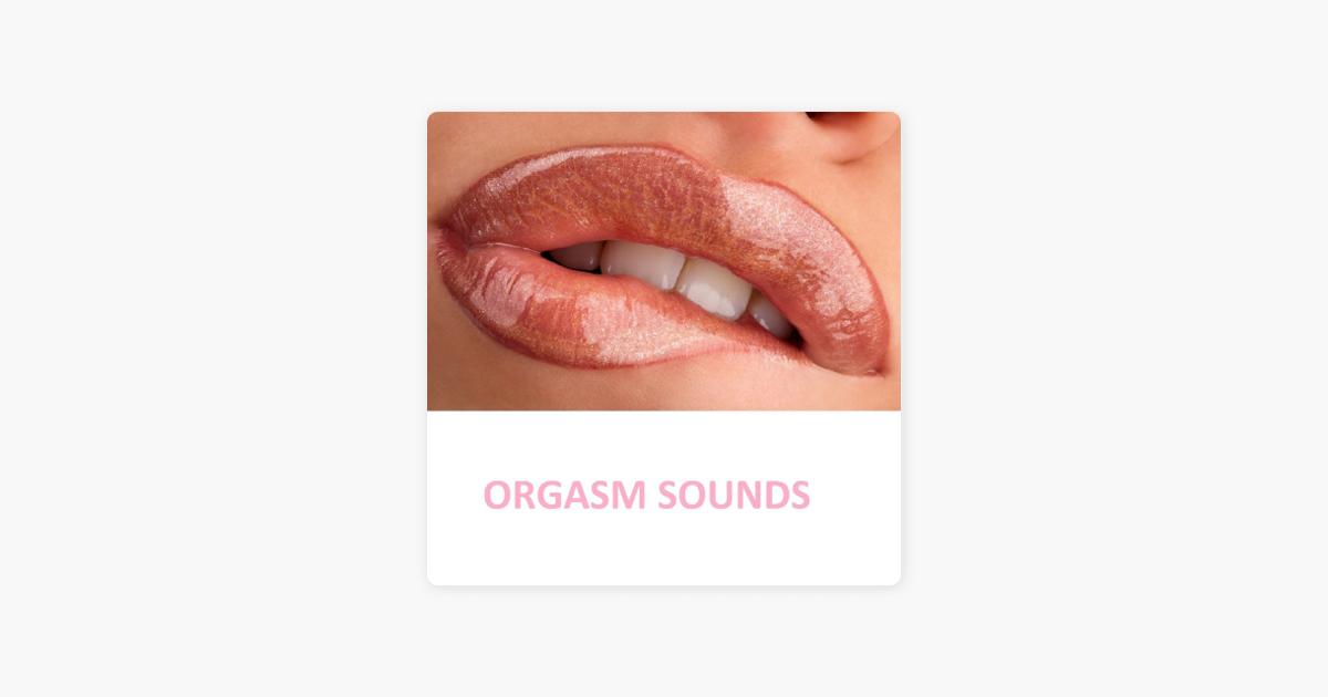 всякую звук оргазма слушать свои