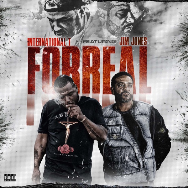 For Real (feat. Jim Jones) - Single