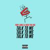 Talk to Me - Tory Lanez & Rich The Kid