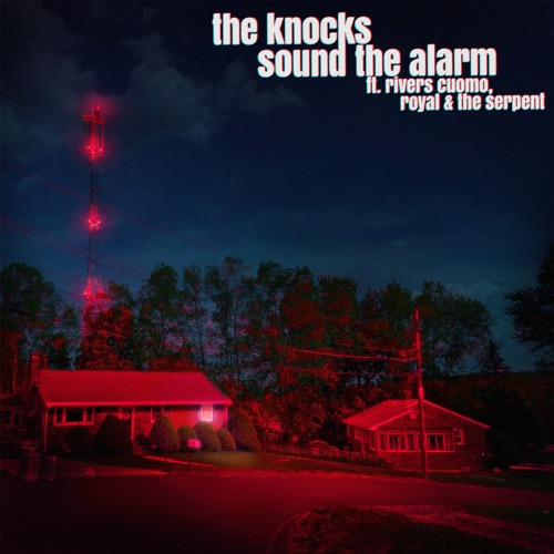 The Knocks - Sound the Alarm (feat. Rivers Cuomo & Royal & the Serpent) - Single [iTunes Plus AAC M4A]