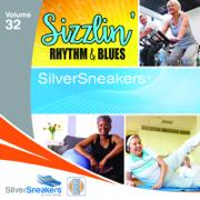 SilverSneakers Sizzlin' rhythm & Blues, Vol. 32 - iSweat Fitness Music - iSweat Fitness Music