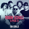 Start:15:51 - Robin Schulz & Piso ... - Oh Child