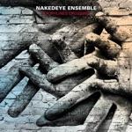 NakedEye Ensemble - Smoke n' Wid