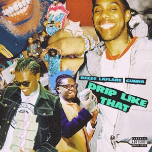 Drip Like That (feat. Gunna) - Single Mp3 Download