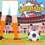EUROPESE OMROEP | De Toreador (Oh Oh Oranje) - Opgeblazen & Wilbert Pigmans