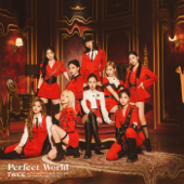Perfect World - TWICE