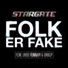 Stargate - Folk Er Fake (feat. Unge Ferrari & Onklp) artwork