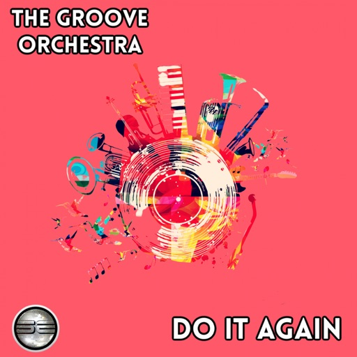 Do It Again - Single by The Groove Orchestra