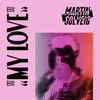 My Love - Martin Solveig mp3