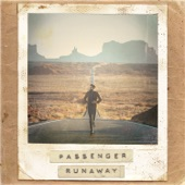 Passenger - Hell Or High Water
