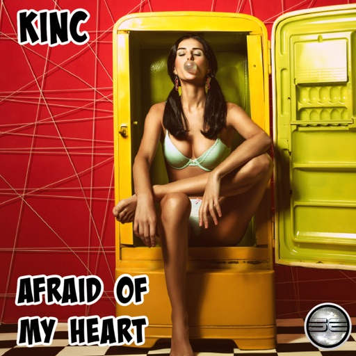 Afraid of My Heart - Single by KINC