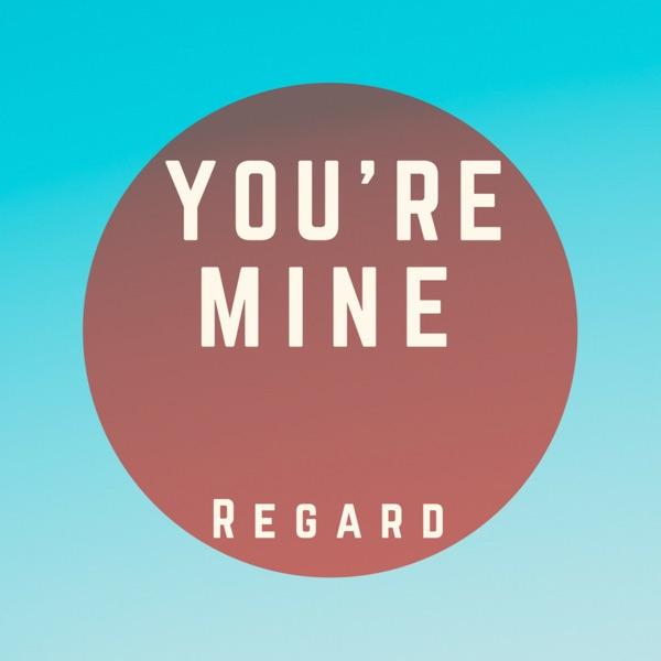 You're Mine - Single