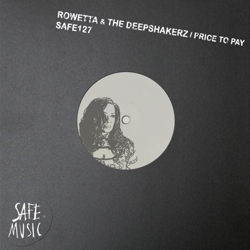 Price to Pay - Single by Rowetta & The Deepshakerz