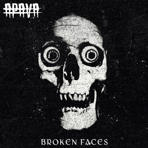 Art for Broken Faces by Apava