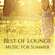 Lounge - Best of Lounge Music for Summer