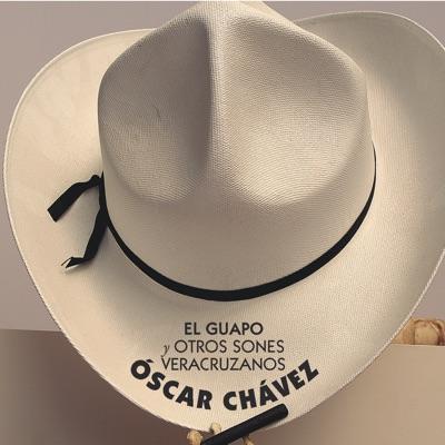 El Guapo y Otros Sones Veracruzanos (feat. Héctor Morales) - Óscar Chávez