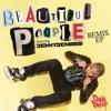 Beautiful People Radio Remixes feat Benny Benassi