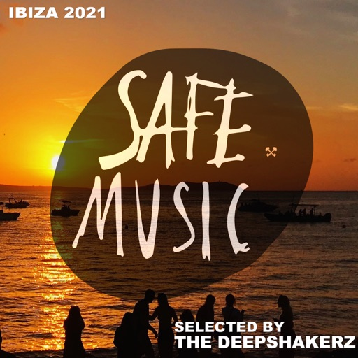 Safe Ibiza 2021 (Selected By the Deepshakerz) by Various Artists