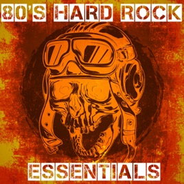 ‎80's Hard Rock Essentials by Various Artists