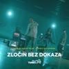 Zločin Bez Dokaza feat Rimski Corona Single
