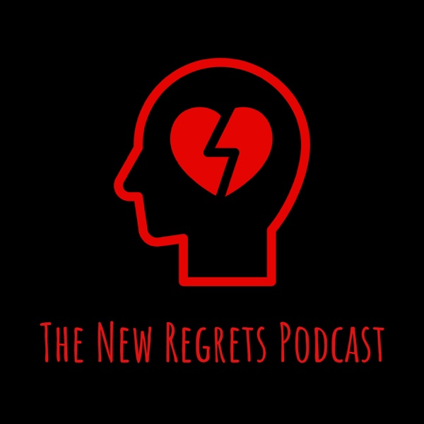 The New Regrets Podcast