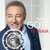 Ta Pravá - Karel Gott