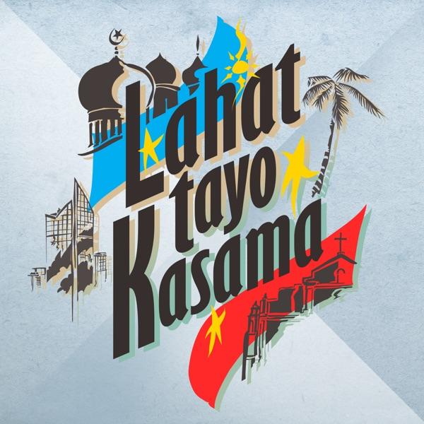Lahat Tayo Kasama (feat. Brand Pilipinas Artists) - Single