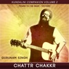 Kundalini Companion Vol 2 Chattr Chakkr Power to the Heart Victory
