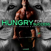 Fearless Motivation - Hungry for Success: Motivational Speeches & Workout Music