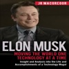 Elon Musk: Moving the World One Technology at a Time: Billionaire Visionaries, Book 2 (Unabridged) AudioBook Download