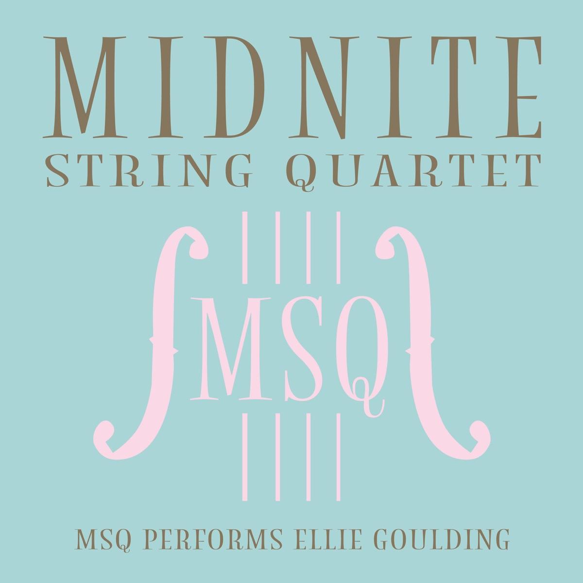 MSQ Performs Ellie Goulding Midnite String Quartet CD cover