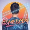 AJ Mitchell - Somebody  Single Album