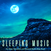 Sleeping Music For Sleep, Relaxation and Binaural Beats Sleep Music