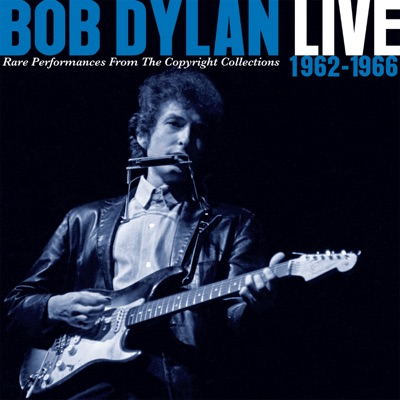 Live 1962-1966: Rare Performances from the Copyright Collections (Japan Version) - Bob Dylan